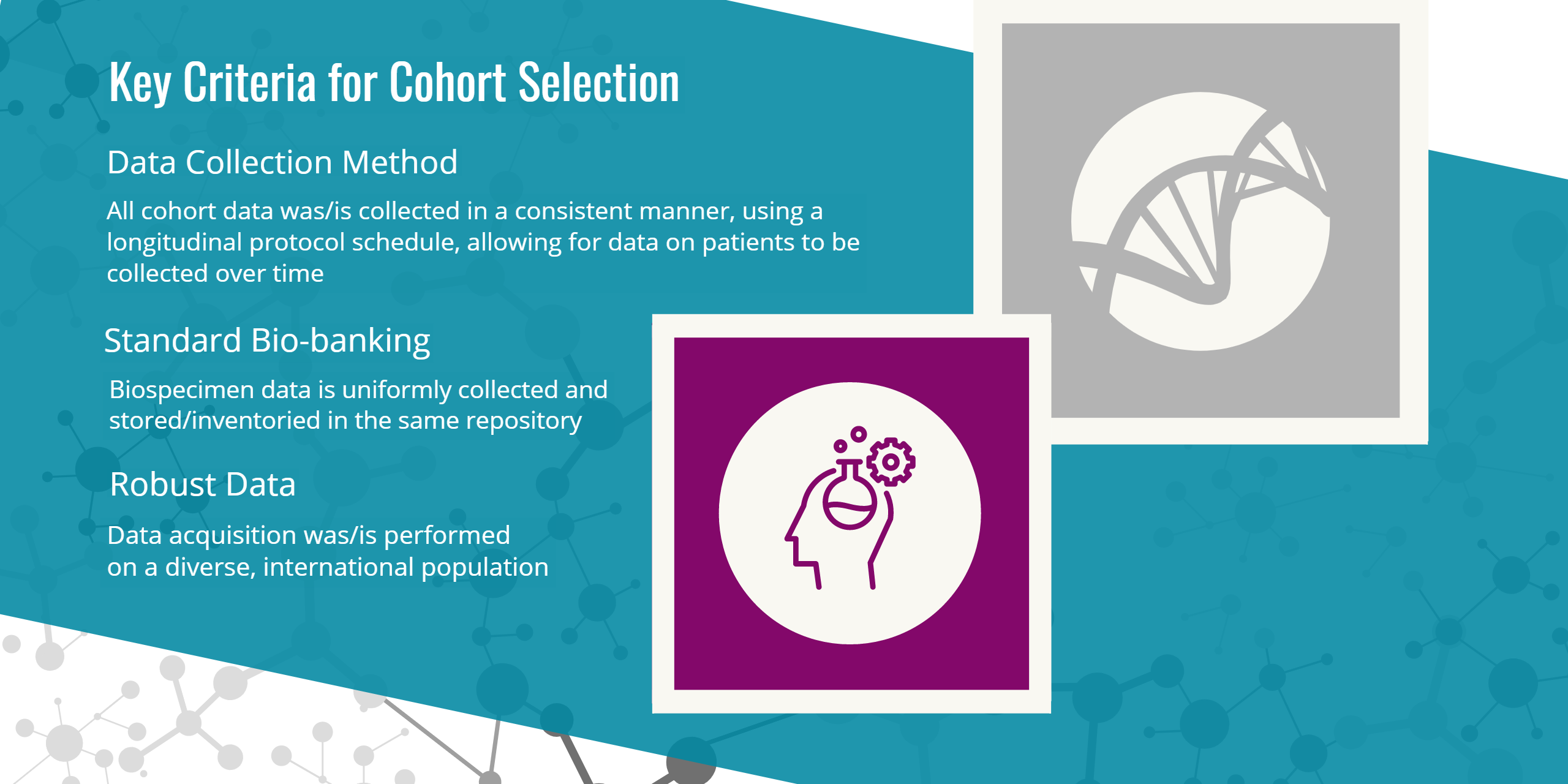 Unified cohorts - key selection criteria